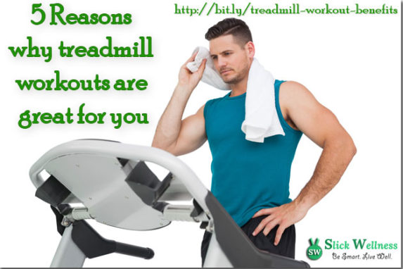 5 Reasons why treadmill workouts are great for you