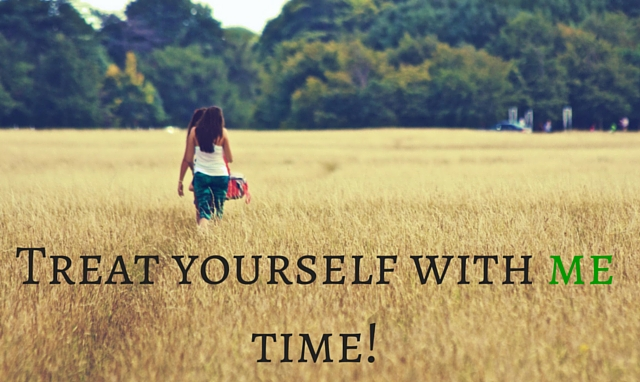Treat yourself with me time!