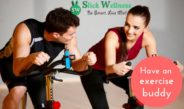 Have an exercise buddy