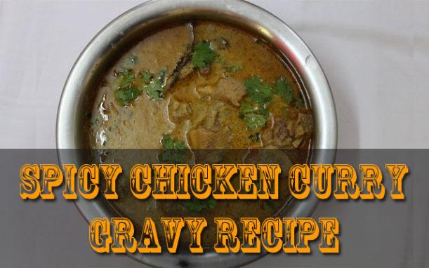 Chicken Kuzhambu Recipe – Spicy Chicken Curry Gravy Recipe