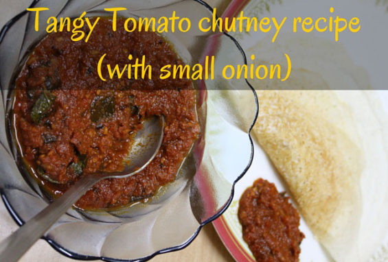 Tangy Tomato chutney recipe (with small onion)