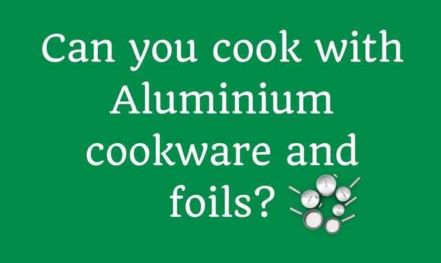 Is Aluminium Safe to Use in Cooking?