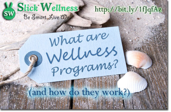 What are Wellness Programs and how do they work?