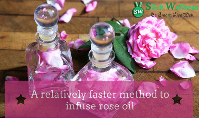 A relatively faster method to infuse rose oil