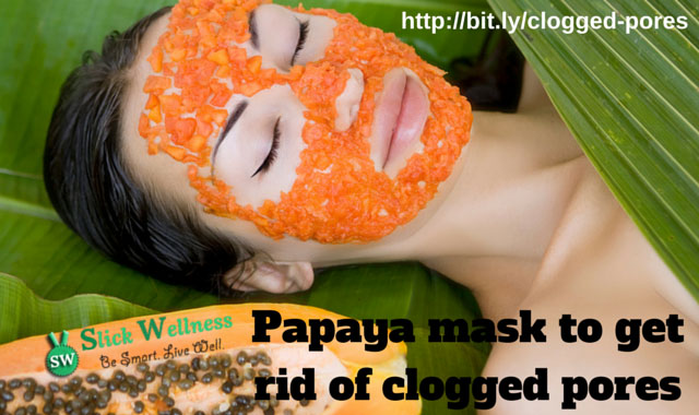 Papaya mask to get rid of clogged pores