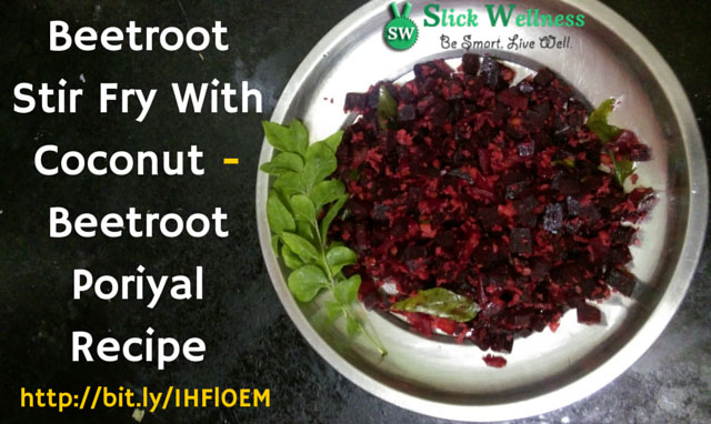 Beetroot Stir Fry With Coconut | Beetroot Poriyal Recipe
