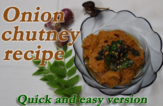 Onion chutney recipe - Quick and easy version