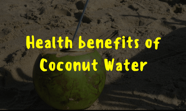 Fifteen Health Benefits of Coconut Water