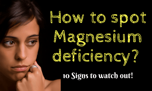 10 Signs and symptoms of Magnesium deficiency