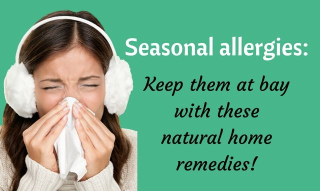 10 Natural Home Remedies for Seasonal Allergies