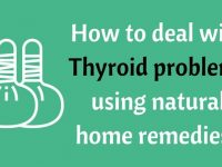 10 Natural Remedies for Thyroid Problems