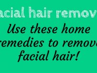 20 Natural Home Remedies for Facial Hair Removal