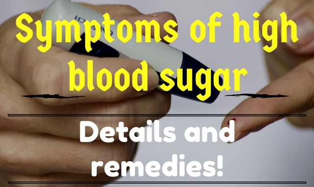 What are the symptoms of high blood sugar?