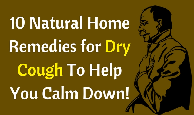 How to get rid of dry cough using these home remedies