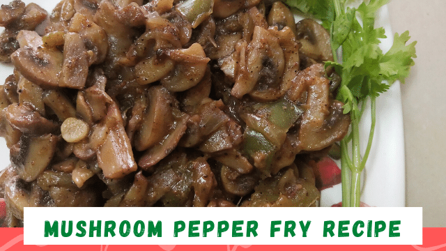 Mushroom-pepper-fry-recipe