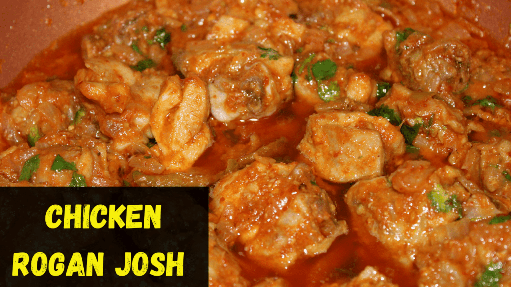 How to make Chicken Rogan Josh
