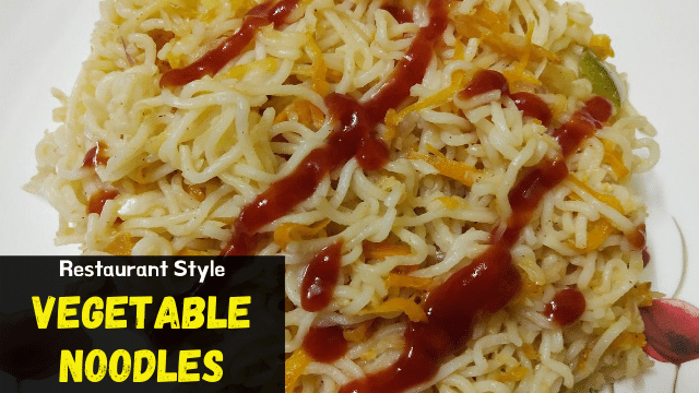 Restaurant Style Vegetable Noodles Recipe [Using Yippee Noodles]